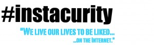 #Instacurity